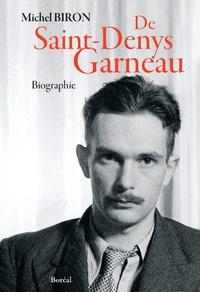 Michel Biron - De Saint-Denys-Garneau.