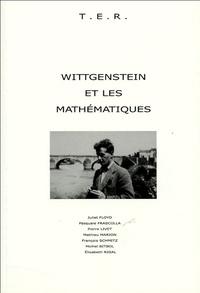 Michel Bitbol et Pierre Livet - Wittgenstein et les mathématiques.