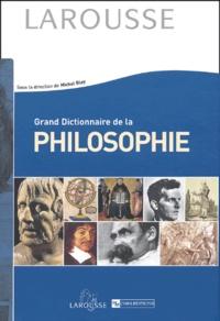 Grand dictionnaire de la philosophie - Michel Blay   Showmesound.org