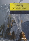 Michel Blay - La science du mouvement des eaux - De Torricelli à Lagrange.