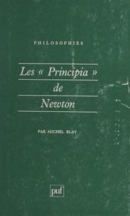 """Michel Blay et Françoise Balibar - Les """"Principia"""" de Newton."""