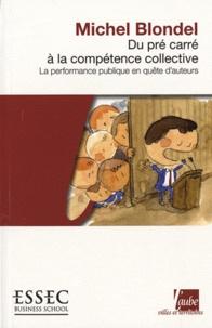 Du pré carré à la compétence collective - La performance publique en quête dauteurs.pdf