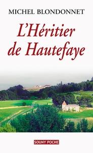 Goodtastepolice.fr L'Héritier de Hautefaye Image