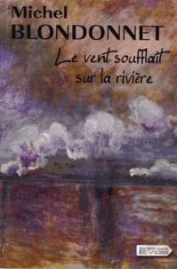 Deedr.fr Le vent soufflait sur la rivière Image