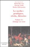 Michel Boccara et Pascale Catala - Le mythe : pratiques, récits, théories - Volume 2, L'image au coeur, Rêves, apparitions, contacts.