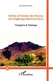 Michel Boccara - Mythe et histoire des Moose du Kirigtenga (Burkina Faso) - Yamgana et Pasanga.