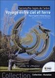 Michel Boccara et Pierre Capelle - Sociomytho-logies de l'arbre - Voyage entre ciel et terre.