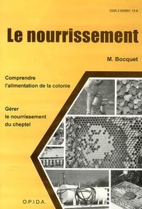 Michel Bocquet - Le nourrissement.
