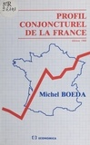 Michel Boëda - Profil conjoncturel de la France.