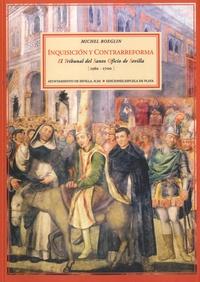 Michel Boeglin - Inquisición y contrarreforma.