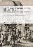 Michel Boeglin et Ignasi Fernandez Terricabras - Reforma y disidencia religiosa - La recepción de las doctrinas reformadas en la península ibérica en el siglo XVI.