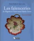 Michel Boillot et Alain Leduc - Les faïenceries de Migette et Nans-sous-Sainte-Anne - Franche-Comté.