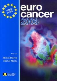 Michel Boiron et Michel Marty - Eurocancer 2006 - Compte rendu du XIXe congrès.