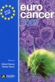 Michel Boiron et Michel Marty - Eurocancer 2007 - Compte rendu du XXe congrès 26-27-28 juin 2007 Palais des congrès - Paris.