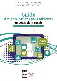 Guide des applications pour tablettes en cours de français- iOS (iPad) et Android - Michel Boiron | Showmesound.org