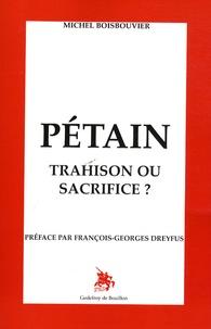 Pétain - Trahison ou sacrifice ?.pdf