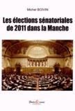 Michel Boivin - Les élections sénatoriales de 2011 dans la Manche.