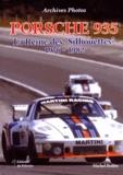 """Michel Bollée - Porsche 935 - La Reine des """"Silhouettes"""" (1976-1982)."""