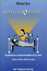 MORTS EXTRA-ORDINAIRES. Expériences transpersonnelles de la mort.pdf