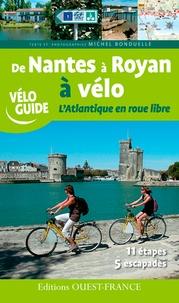 Michel Bonduelle - De Nantes à Royan à vélo - L'Atlantique en roue libre.