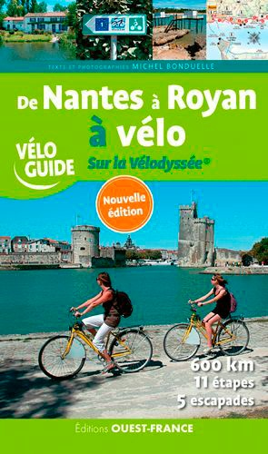 De Nantes à Royan à vélo. Sur la Vélodyssée