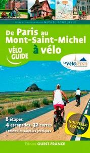 Michel Bonduelle - De Paris au Mont-Saint-Michel à vélo - Par la Véloscénie.