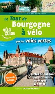 Michel Bonduelle - Le tour de Bourgogne à vélo par les voies vertes.