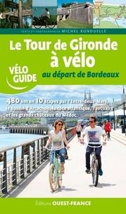 Michel Bonduelle - Le tour de Gironde à vélo au départ de Bordeaux.
