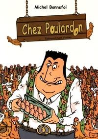 Michel Bonnefoi - Chez Poulardon.
