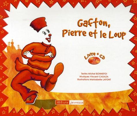 Michel Bonnefoi et Vincent Casalta - Gafton, Pierre et le Loup. 1 CD audio