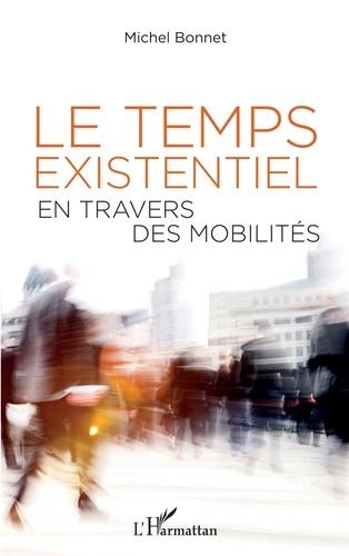 Michel Bonnet - Le temps existentiel en travers des mobilités.