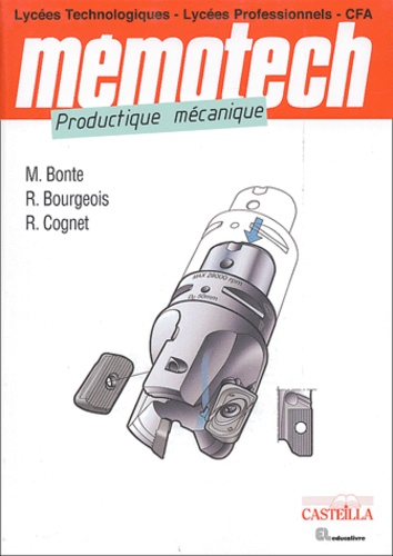 Michel Bonte et René Bourgeois - Productique mécanique.
