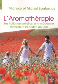 Checkpointfrance.fr L'aromathérapie - Les huiles essentielles, une médecine familiale à la portée de tous Image