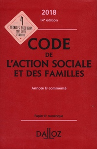 Michel Borgetto et Robert Lafore - Code de l'action sociale et des familles - Annoté et commenté.