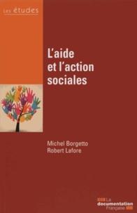 Michel Borgetto et Robert Lafore - L'aide et l'action sociales.