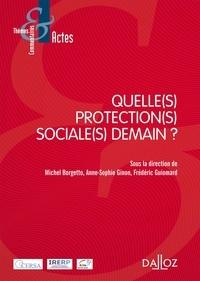 Michel Borgetto et Anne-Sophie Ginon - Quelle(s) protection(s) sociale(s) pour demain ?.