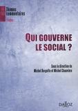 Michel Borgetto et Michel Chauvière - Qui gouverne le social ?.