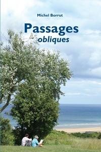 Michel Borrut - Passages obliques.