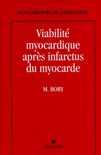 Michel Bory et  Collectif - Viabilité myocardique après infarctus du myocarde.