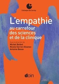 Michel Botbol et Nicole Garret-Gloanec - L'empathie au carrefour des sciences et de la clinique.
