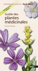 Michel Botineau - Guides des plantes médicinales.