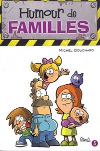 Michel Bouchard - Humour de famille.