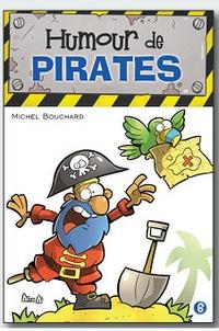 Michel Bouchard - Humour de pirates.