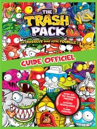 Michel Bouchard et Mireille Lévesque - The Trash Pack - Guide officiel.
