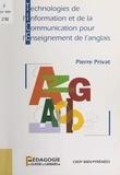 Michel Boucher et Pierre Privat - Technologies de l'information et de la communication pour l'enseignement de l'anglais.