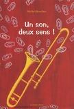 Michel Boucher - Un son, deux sens !.