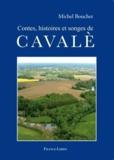 Michel Bouchet - Contes, histoires et songes de Cavalè.