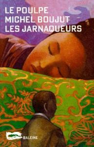 Michel Boujut - Les jarnaqueurs.