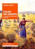 Michel Boulet et Paulette Falcoz-Badet - L'ecole des paysans en Savoie et Haute-Savoie 1760-1960 - Suivi de Les écoles ménagères agricoles ambulantes en Savoie 1948-1960.