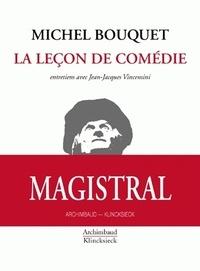 Michel Bouquet - La leçon de comédie.